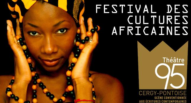 Le Théâtre 95 présente l'édition #3 du Festival des Cultures Africaines